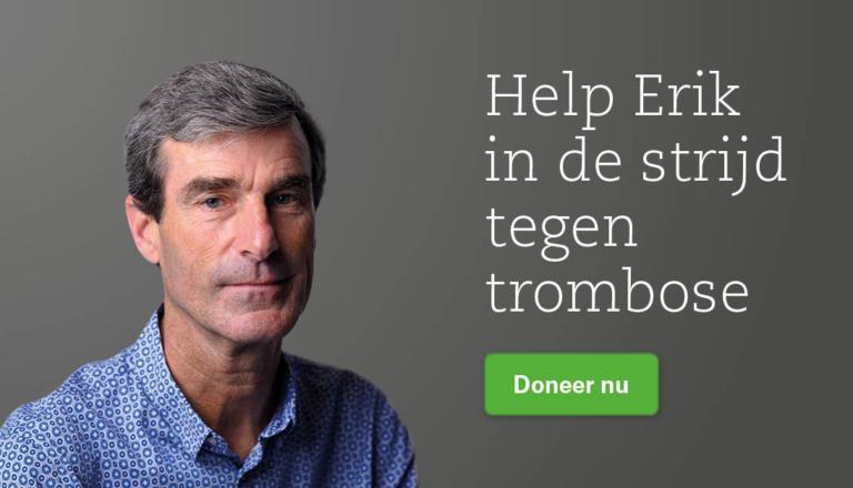 Help Erik in de strijd tegen trombose